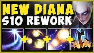 NEW SEASON 10 DIANA REWORK 100% DOES TOO MUCH DAMAGE! DIANA S10 REWORK GAMEPLAY! - League of Legends