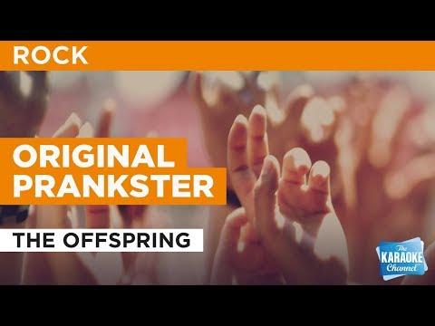 Original Prankster in the style of The Offspring | Karaoke with Lyrics