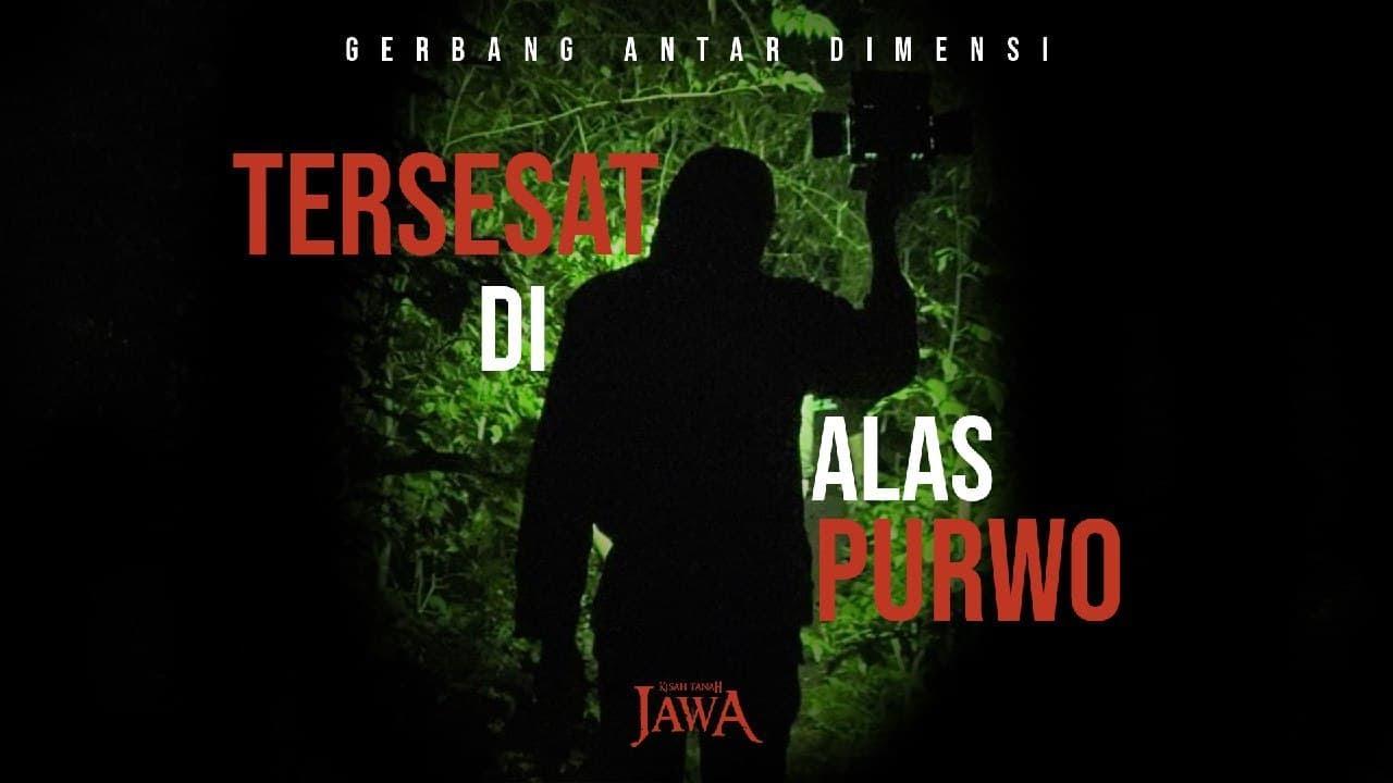 Download Tersesat Dalam Penelusuran Malam Alas Purwo (Special Episode)