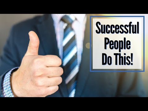 6 Things the Most Successful People Do Every Day