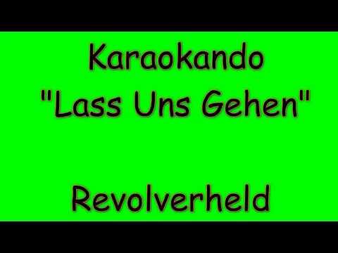 Karaoke Internazionale - Lass Uns Gehen - Revolverheld  ( Lyrics )
