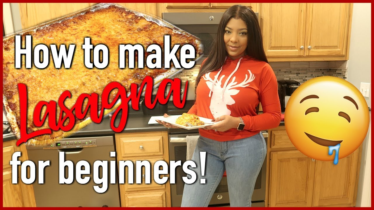Download HOW TO MAKE LASAGNA FOR BEGINNERS | COOK WITH ME