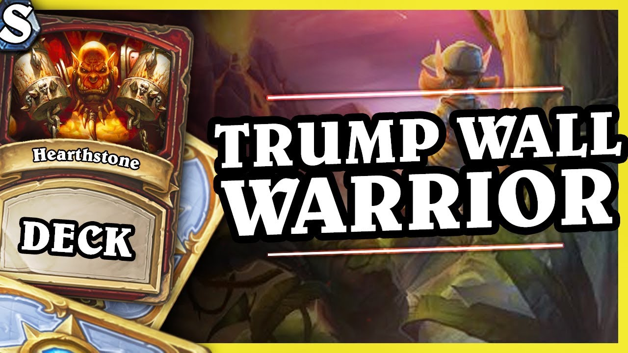 TRUMP WALL WARRIOR – Hearthstone Deck Std (KotFT)