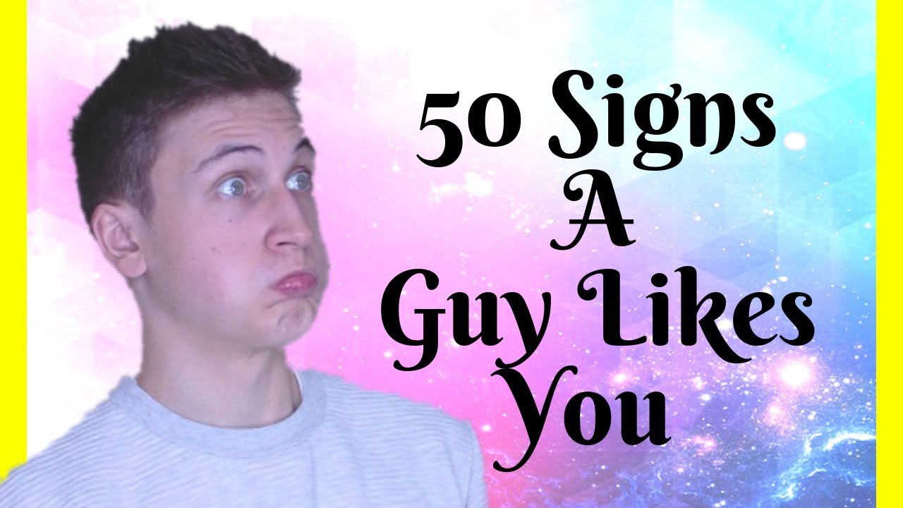 An guy likes you signs australian 19 Undeniable