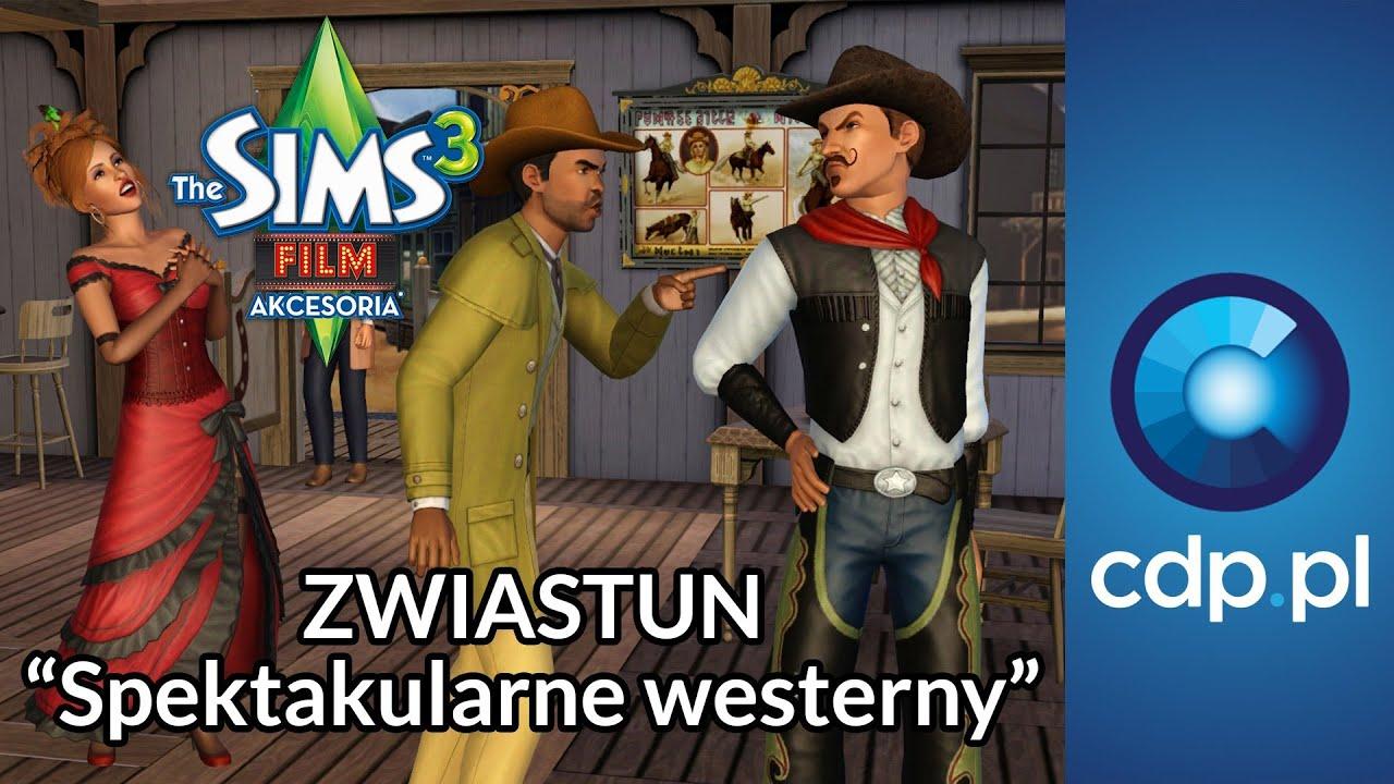 The Sims 3 Film Akcesoria Spektakularne Westerny Zwiastun Pl Trailer Pl
