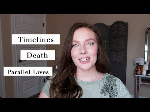 Timelines, Death & Parallel Lives | Gigi Young