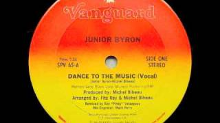 Junior Byron - Dance to the Music (Vocal Version)