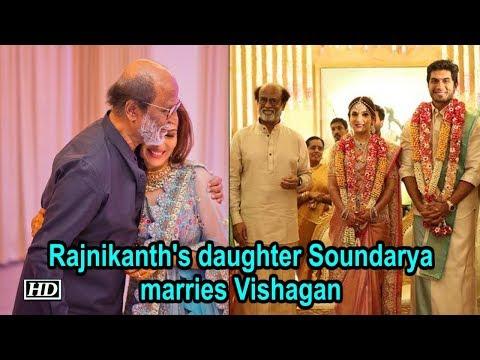 Rajnikanth's daughter Soundarya Rajinikanth marries Vishagan