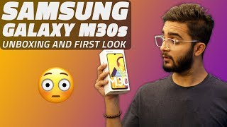 Samsung Galaxy M30s Unboxing and First Look - The One With a Massive Battery