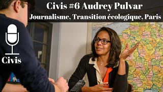 Audrey Pulvar : Journalisme, Transition écologique, Paris