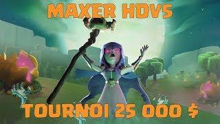 🔴On maxe l'HDV5 Pour le tournoi à 25 000 $   Clash Of Clans