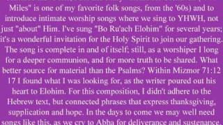Bo Ruach Elohim and Psalm 71.wmv