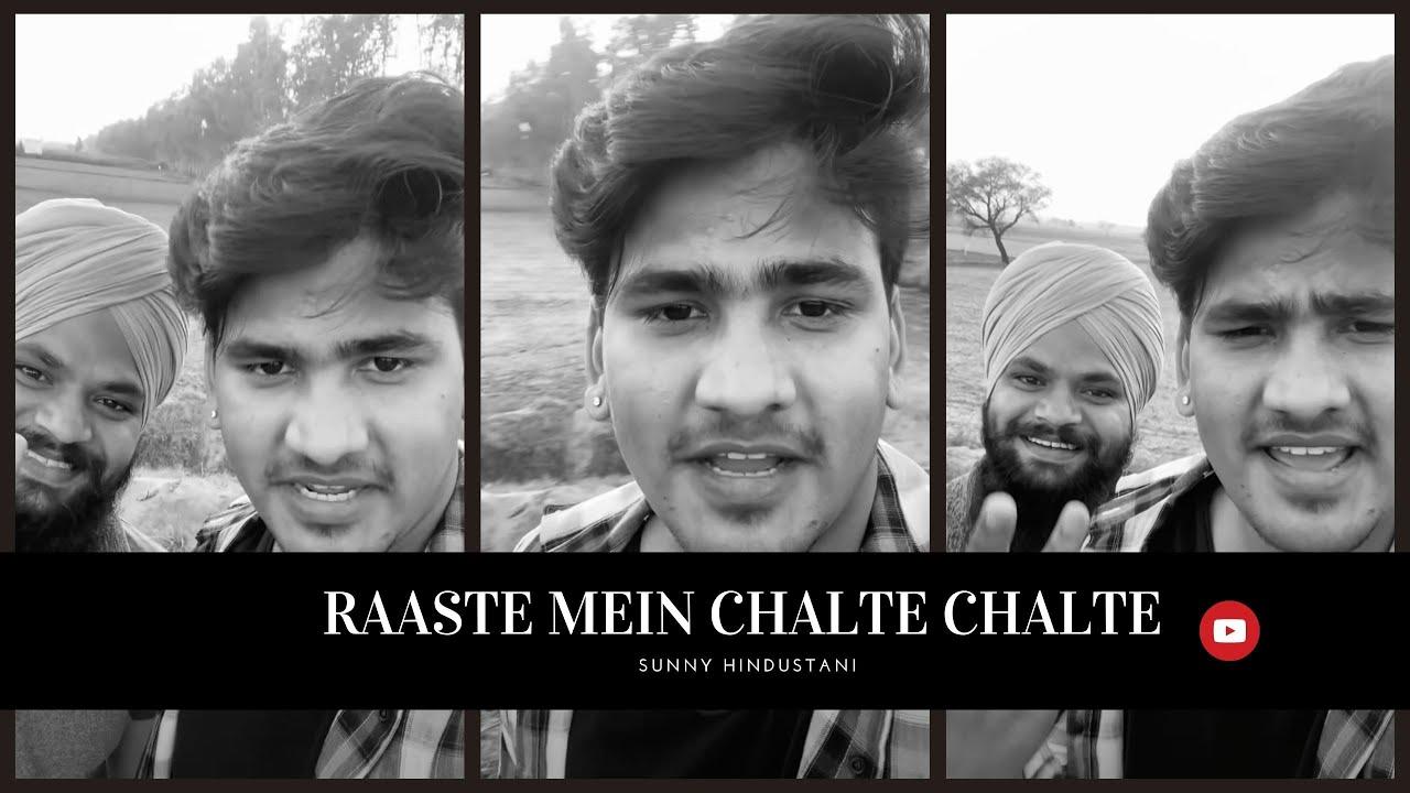 RAASTE MAIN CHALTE CHALTE