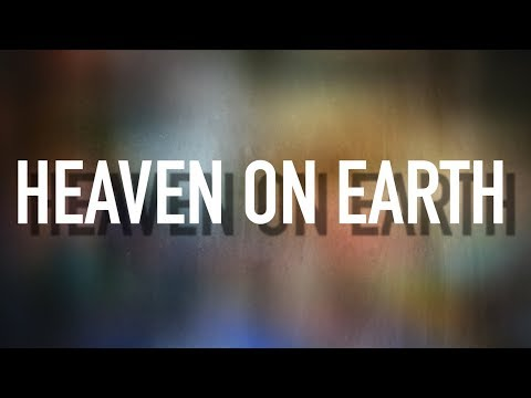 Heaven on Earth - [Lyric Video] Stars Go Dim