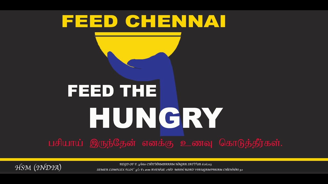A Mighty Initiative from HOSANNA TV!!!  FEED CHENNAI !!! Feeding the Poor!! Contact: +9187 54770 888