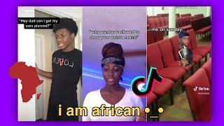 I AM AFRICAN | TikTok Compilation 2020