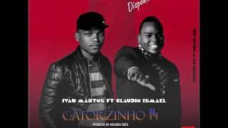 Ivan Martos Feat.  Claudio Ismael -  Catorzinho 14 (Audio)