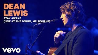 Dean Lewis - Stay Awake (Live At The Forum, Melbourne 2019)