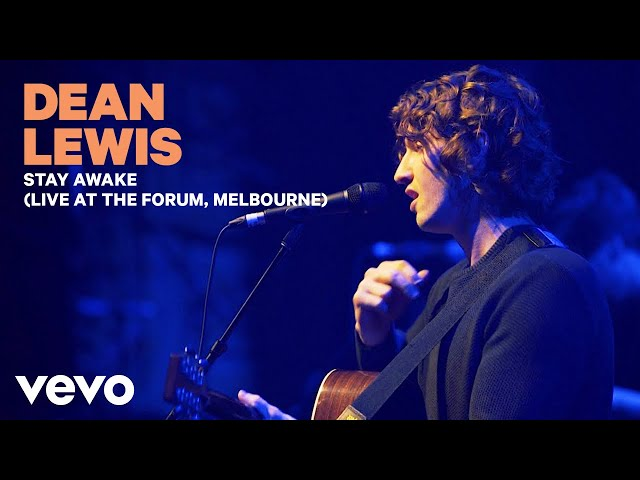 Dean Lewis – Stay Awake (Live At The Forum, Melbourne 2019)