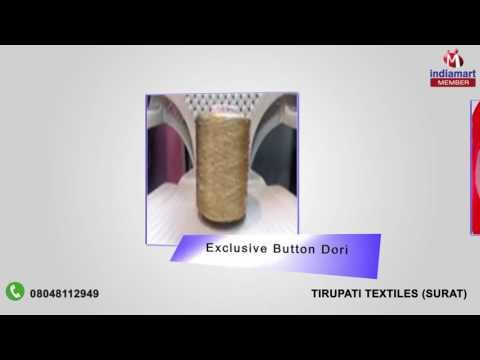Textile Yarn And Dori By Tirupati Textiles, Surat
