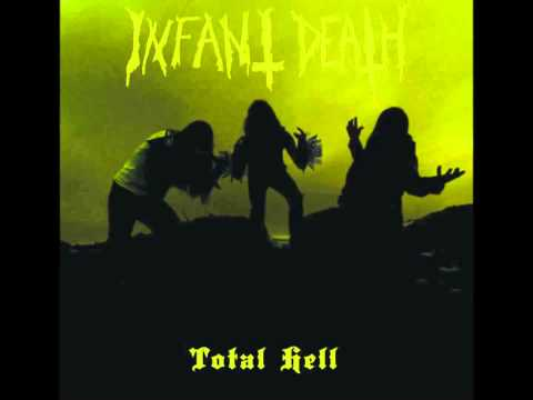 """Infant Death """"Total Hell"""""""