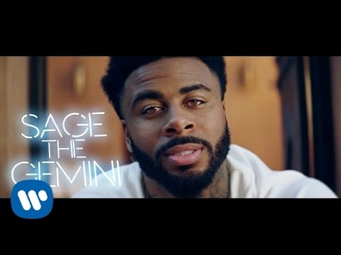 Sage the Gemini - Now \u0026 Later [Official Music Video]