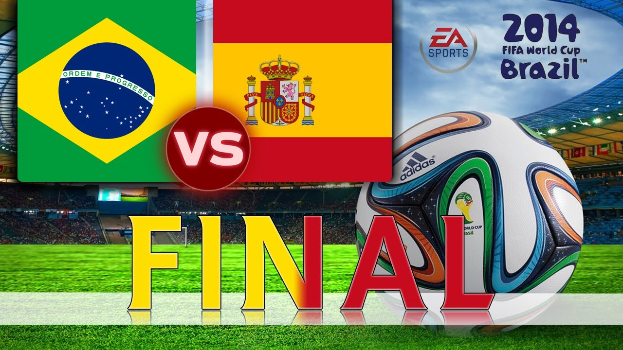 Ttb  Fifa World Cup Brazil Brazil Vs Spain World Cup Final Ep Youtube
