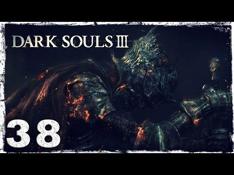 Смотреть прохождение игры Dark Souls 3. #38: Анор Лондо. Боль..
