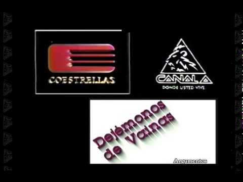 DEJÉMONOS DE VAINAS Comedia CaNaL A  COESTRELLAS