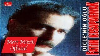 Fatih Kısaparmak - Dicle'nin Oğlu (Full Albüm)