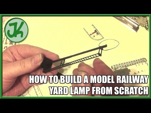 How to Scratch Build Model Railway Yard Lamps From Scrap