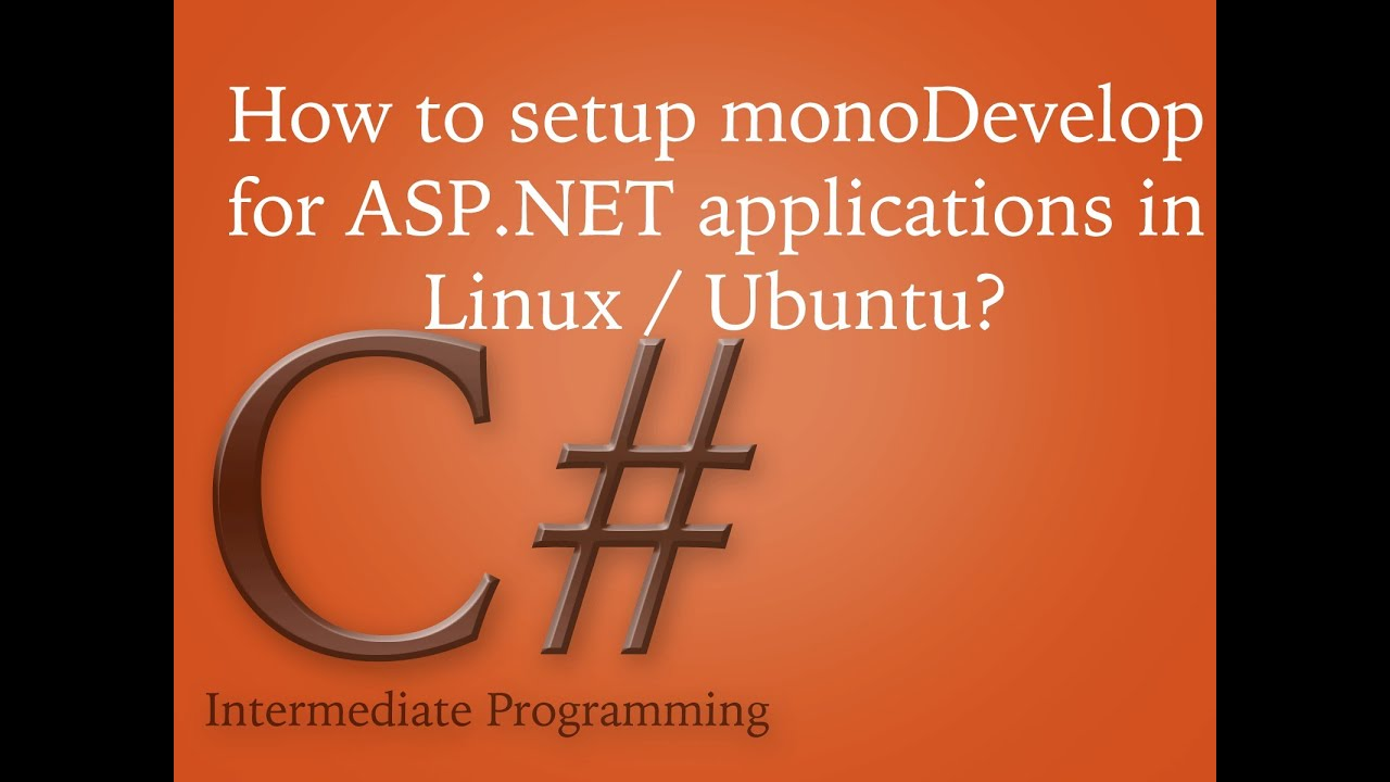 How to install monodevelop for ASP NET apps in Linux / Ubuntu?