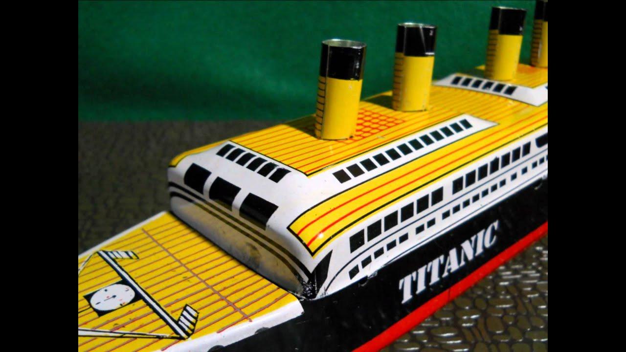 Toys R Us Titanic Model : Titanic tin steam ship toy youtube