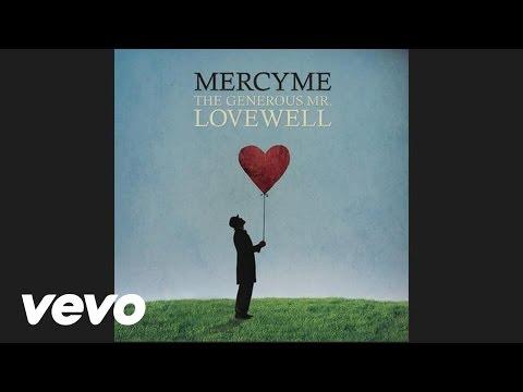 MercyMe - Won't You Be My Love (Audio)