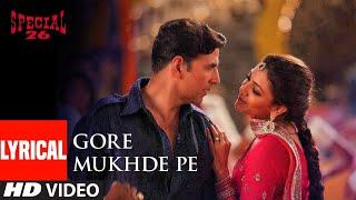 Gore Mukhde Pe Zulfan Di Chhaavan Lyrical   Special 26   Akshay Kumar   Himesh Reshammiya