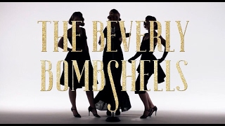 BANG BANG /// THE BEVERLY BOMBSHELLS OFFICIAL MUSIC VIDEO
