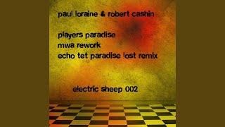 Players Paradise - Echo Tet Paradise Lost Remix