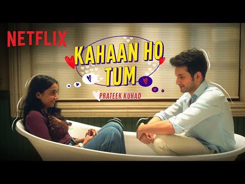 Prateek Kuhad - Kahaan Ho Tum | Official Music Video | Prajakta Koli & Rohit Saraf | Mismatched