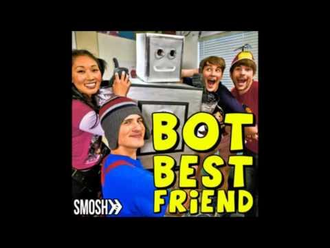 Bot Best Friend Song (SMOSH)