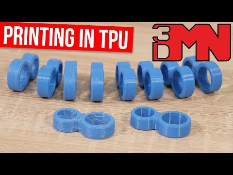 3D Printing In TPU - Tips and Tricks