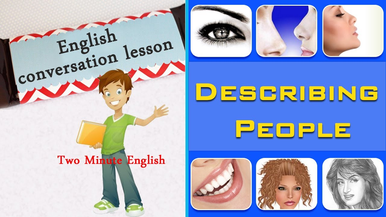 Describing People English Vocabulary For Describing People Youtube