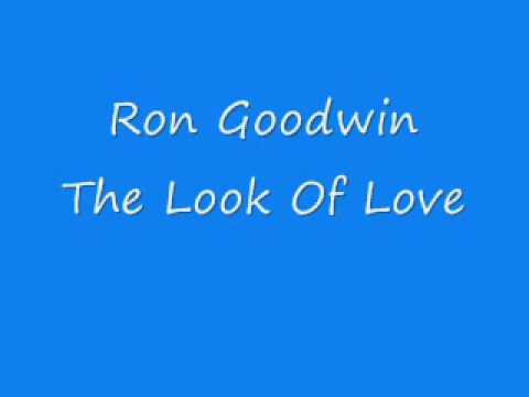 Ron Goodwin - The Look Of Love