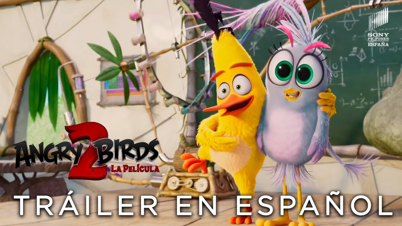 Angry Birds 2 La Película Tráiler Final Hd En Español Ya En Cines Youtube