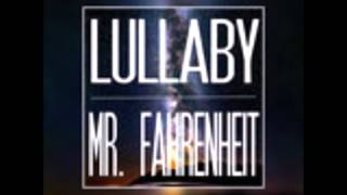 Mr. Fahrenheit - Lullaby (Original Mix)