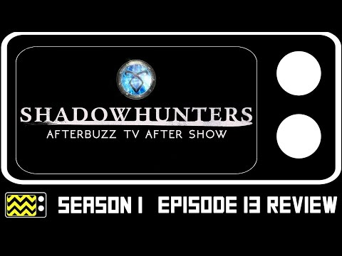 Shadowhunters Season 1 Episode 13 Review W/ Alberto Rosende | AfterBuzz TV