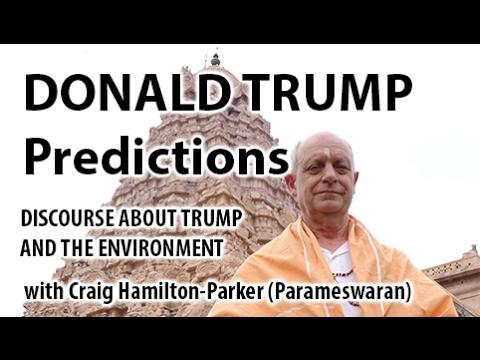 Donald Trump Psychic Predictions: Environment