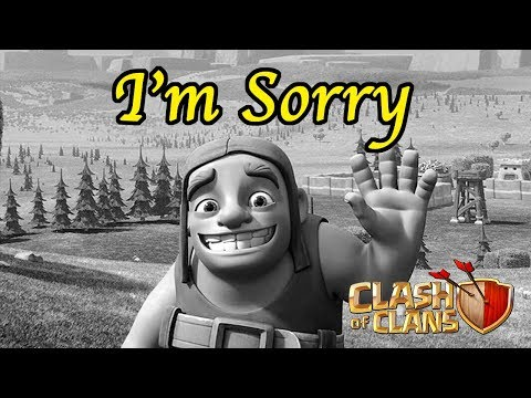 An Apology Letter To My Builders (Clash of Clans)