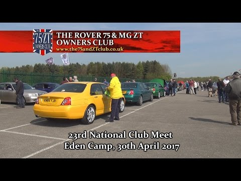 The Rover 75 & MG ZT Owners Club, 23rd National, Eden Camp, 30.04.17