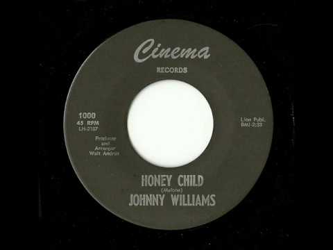 Johnny Williams - Honey Child (Cinema)