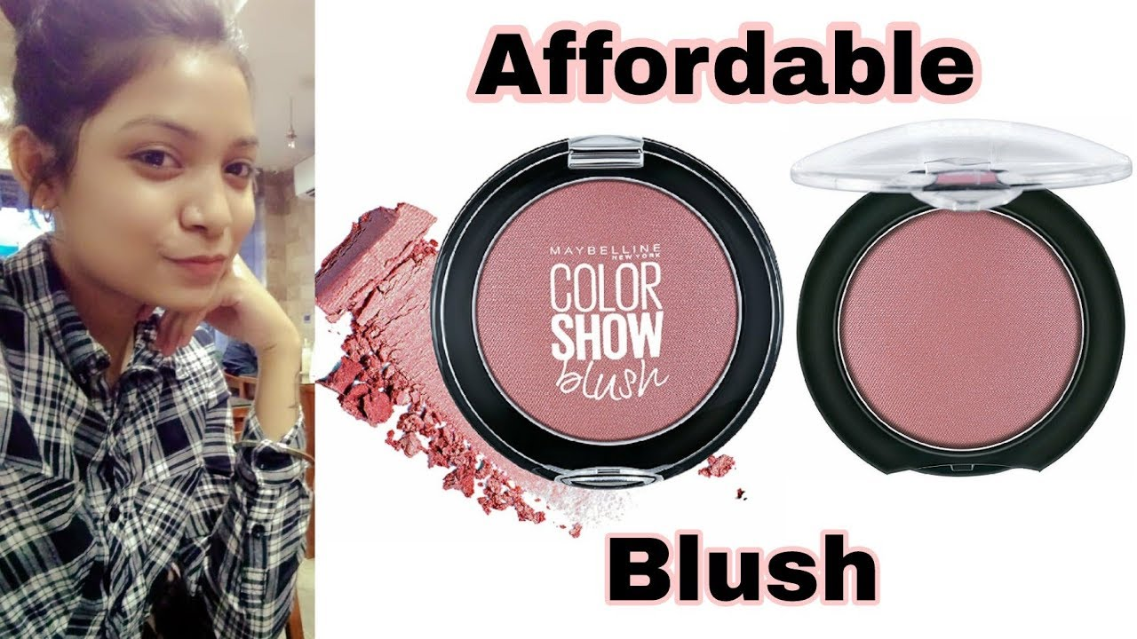 Maybelline Color Show Blush Review Demo Affordable In On India Shades